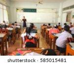 blur kids and teacher in the ... | Shutterstock . vector #585015481
