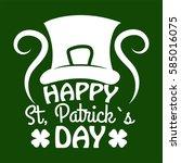 irish holiday traditional logo... | Shutterstock .eps vector #585016075
