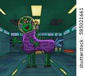 crazy strange space alien or... | Shutterstock . vector #585021661