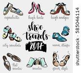shoe trends. calligraphy hand... | Shutterstock .eps vector #585046114