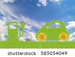 eco concept  green car with... | Shutterstock . vector #585054049