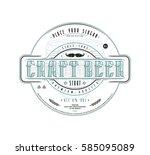craft beer label template in... | Shutterstock .eps vector #585095089