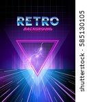 retro 1980's digital landscape... | Shutterstock .eps vector #585130105