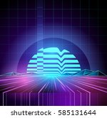 retro 1980s neon future... | Shutterstock .eps vector #585131644