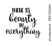 There Is Beauty In Everything...