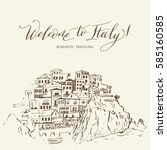 italy. calligraphy   welcom to...   Shutterstock .eps vector #585160585