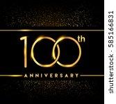 one hundred years anniversary... | Shutterstock .eps vector #585166831