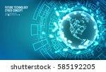 futuristic technology... | Shutterstock .eps vector #585192205