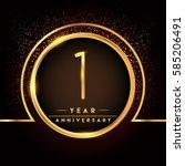 one years birthday celebration... | Shutterstock .eps vector #585206491