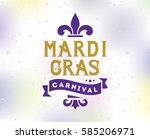 mardi gras background with text.... | Shutterstock .eps vector #585206971