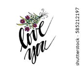 hand drawn flowers with love... | Shutterstock .eps vector #585212197