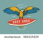 surf more   vintage colorful... | Shutterstock .eps vector #585225329