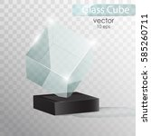 glass cube on a stand.  glass...   Shutterstock .eps vector #585260711