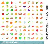 100 farm icons set in cartoon... | Shutterstock .eps vector #585272081
