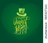 vector saint patrick's day hand ... | Shutterstock .eps vector #585327161