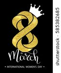 8 march gold glitter for women... | Shutterstock .eps vector #585382685