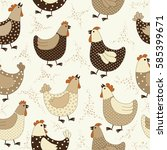seamless pattern with chicken... | Shutterstock .eps vector #585399671