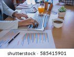 hands of businessman working on ... | Shutterstock . vector #585415901