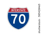 interstate highway 70 road sign | Shutterstock .eps vector #585428465