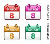 march 8  vector flat calendar... | Shutterstock .eps vector #585439049