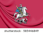 3d flag of moscow  russia. 3d... | Shutterstock . vector #585446849