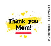 thank you mom. happy mothers... | Shutterstock .eps vector #585495365