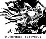 black and white liquid texture  ... | Shutterstock .eps vector #585495971