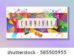 carnival festive poster vector... | Shutterstock .eps vector #585505955