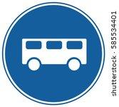 bus stop sign blue. vector.   Shutterstock .eps vector #585534401