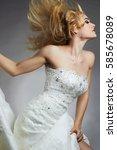 dancing beautiful bride woman... | Shutterstock . vector #585678089