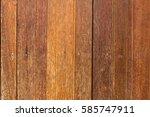 brown old wooden board texture... | Shutterstock . vector #585747911