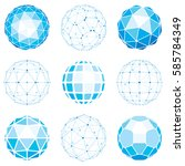 set of abstract 3d faceted... | Shutterstock .eps vector #585784349