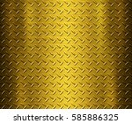 gold metal texture background... | Shutterstock . vector #585886325