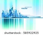 night cityscape  vector... | Shutterstock .eps vector #585922925