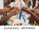 clinking of glasses. romantic... | Shutterstock . vector #585926465