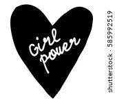 hand written lettering girl...   Shutterstock .eps vector #585992519