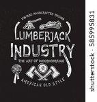 lumberjack industry. hand drawn ... | Shutterstock .eps vector #585995831