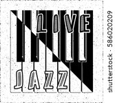 live jazz calligraphy illusion...   Shutterstock .eps vector #586020209