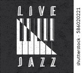 live jazz calligraphy illusion... | Shutterstock .eps vector #586020221