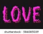 love word with hearts grunge... | Shutterstock .eps vector #586085039