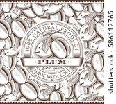 vintage plum label on seamless... | Shutterstock .eps vector #586112765