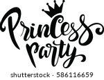 princess party lettering design | Shutterstock .eps vector #586116659