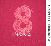 happy 8 march international... | Shutterstock .eps vector #586127141