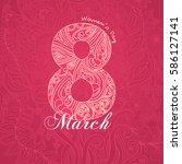 happy 8 march international... | Shutterstock .eps vector #586127141