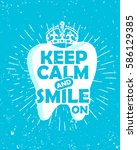 dental care motivational quote... | Shutterstock .eps vector #586129385