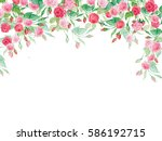 floral background of roses. for ... | Shutterstock . vector #586192715