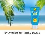 sun care cream bottle  tube... | Shutterstock .eps vector #586210211