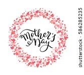 hand lettering mother's day... | Shutterstock .eps vector #586285235