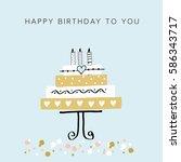 happy birthday card. vector... | Shutterstock .eps vector #586343717