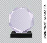 glass transparent trophy award. | Shutterstock .eps vector #586355615